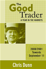 The Good Trader: A Year in the Markets
