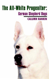 The All-white Progenitor: German Shepherd Dogs