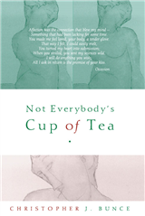 Not Everybody's Cup of Tea
