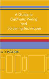 Guide to Electronic Wiring and Soldering Techniques