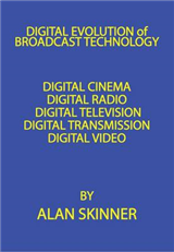 Digital Evolution of Broadcast Technology