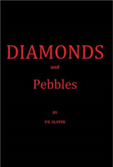 Diamonds and Pebbles