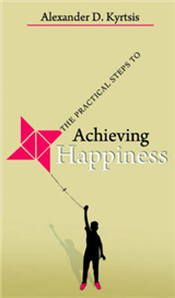 The Practical Steps to Achieving Happiness