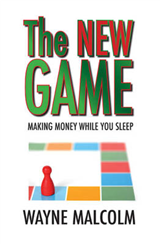 The New Game: Making Money While You Sleep