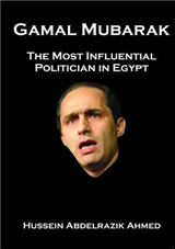 Gamal Mubarak: The Most Influential Politician in Egypt