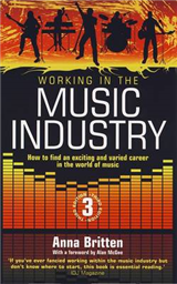Working in the Music Industry 3rd Ed