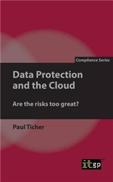 Data Protection and the Cloud: Are the risks too great?