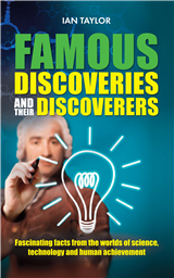 Famous Discoveries and their Discoverers
