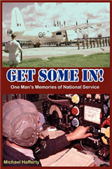 GET SOME IN! One Man's Memories of National Service