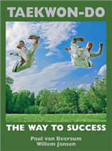 TAEKWON-DO the way to success