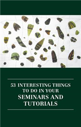 53 interesting things to do in your seminars and tutorials