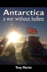 Antarctica, a War without Bullets