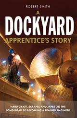 A Dockyard Apprentice's Story