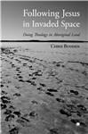 Following Jesus in Invaded Space
