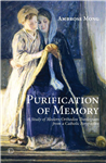 Purification of Memory: A Study of Modern Orthodox Theologians from a Catholic Perspective