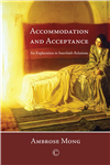 Accommodation and Acceptance: An Exploration in Interfaith Relations
