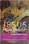 Jesus Monotheism I: Christological Origins, The Emerging Consensus and Beyond