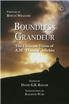 Boundless Grandeur: The Christian Vision of A M Allchin