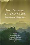 The Economy of Salvation: Essays in Honour of M. Douglas Meeks