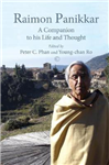 Raimon Panikkar: A Companion to his Life and Thought hardback