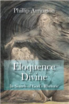 Eloquence Divine: In Search of God's Rhetoric