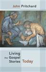 Living the Gospel Stories Today