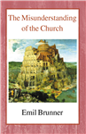 The Misunderstanding of the Church Hardback