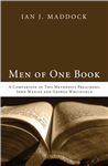 Men of One Book: A Comparison of Two Methodist Preachers, John Wesley and George Whitefield
