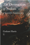 The Destruction of Sodom: A Scientific Commentary