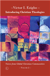 Introducing Christian Theologies: Voices from Global Christian Communities II