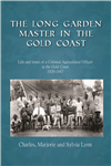 The Long Garden Master in the Gold Coast