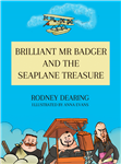 Brilliant Mr. Badger and the Seaplane Treasure