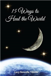 15 Ways to Heal the World