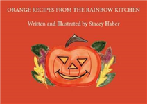 Orange Recipes From The Rainbow Kitchen