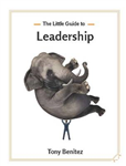 The Little Guide to Leadership