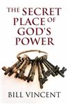 The Secret Place of God's Power