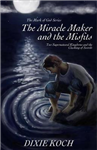 The Miracle Maker and the Misfits: Two Supernatural Kingdoms and the Clashing of Swords (The Mark of God)