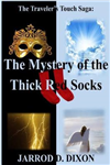 The Traveler's Touch: The Mystery of the Thick Red Socks