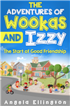 The Adventures of Wookas and Izzy: The Start of Good Friendship