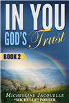 In You, God's Trust: Book 2