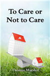 To Care or Not to Care