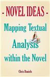 Novel Ideas - Mapping Textual Analysis within the Novel