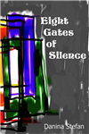 Eight Gates of Silence
