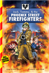 Jack, Tommy & the Phoenix Street Firefighters