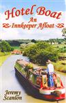 Hotel Boat: An Inkeeper Afloat