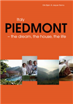 Piedmont: The Dream, the House, the Life