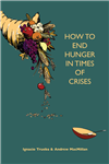 How to End Hunger in Times of Crises - Let's start now! (Second Ed.)