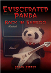 Eviscerated Panda: Back in Bamboo