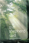 The Shepherd Said: A Collection of Poems