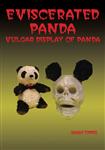 Eviscerated Panda: Vulgar Display of Panda
